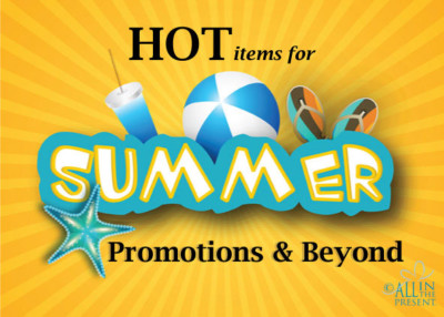 Hot Summer Promotions