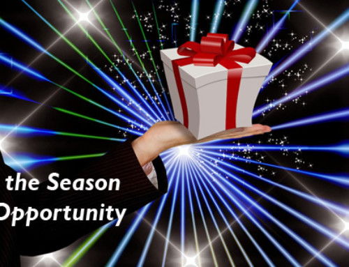 Tis the season of opportunity. . .