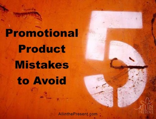 5 Promotional Products Mistakes To Avoid